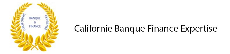 Californie Banque Finance Expertise
